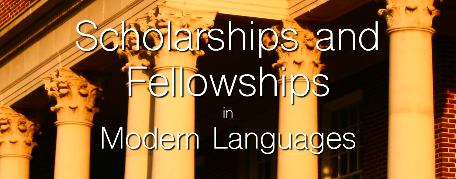 Scholarships and Fellowships in Modern Languages